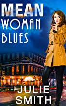 Mean Woman Blues: An Action-Packed New Orleans Thriller; Skip Langdon Mystery #9 (The Skip Langdon Series)