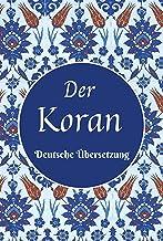 Der Koran: Die Übersetzung seiner Bedeutung in der deutschen Sprache (German Edition)