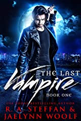 The Last Vampire: Book One Kindle Edition