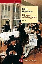 Il trionfo della borghesia: 1848-1875 (Italian Edition)