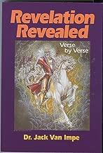Revelation Revealed: Verse By Verse