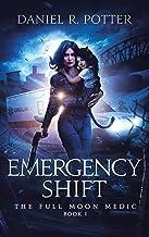 Emergency Shift (Full Moon Medic Book 1)