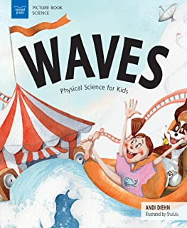 Waves: Physical Science for Kids (Picture Book Science)