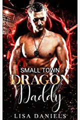 Small Town Dragon Daddy (Small Town Sexton Brothers Book 1) Kindle Edition