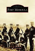 Fort Missoula (Images of America)