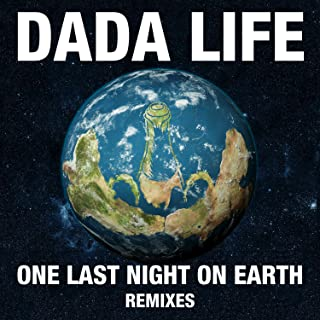 Best dada life one last night on earth remix Reviews