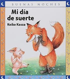 Mi Dia De Suerte/ My Lucky Day (Buenas Noches) (Good Night) (Spanish Edition)