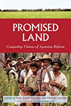 Promised Land: Competing Visions of Agrarian Reform