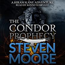 The Condor Prophecy: The Hiram Kane Adventures, Book 3