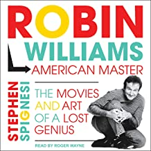 Robin Williams, American Master: The Movies and Art of a Lost Genius
