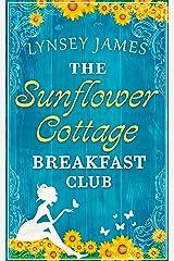 The Sunflower Cottage Breakfast Club (A Luna Bay novel) Kindle Edition