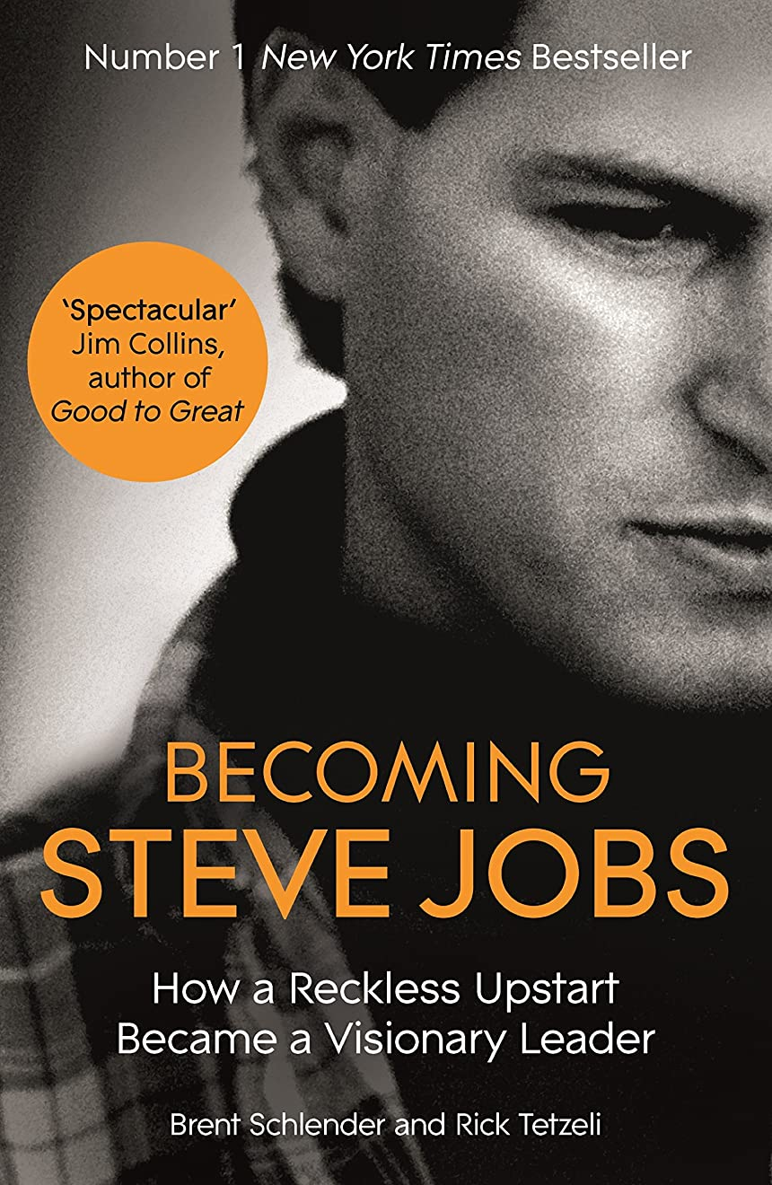 おいしい指令無謀Becoming Steve Jobs: The evolution of a reckless upstart into a visionary leader (English Edition)