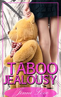 Taboo Jealousy (Taboo Werewolf Shifter)