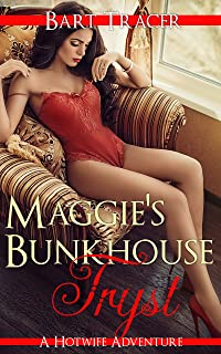 Maggie's Bunkhouse Tryst: A Hotwife Adventure