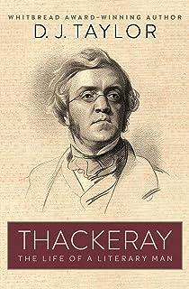 Thackeray: The Life of a Literary Man