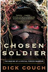 Chosen Soldier: The Making of a Special Forces Warrior Kindle Edition