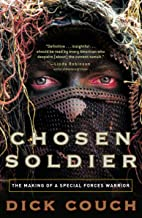Chosen Soldier: The Making of a Special Forces Warrior PDF