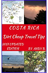 COSTA RICA Dirt Cheap Travel Tips (Enjoy YOUR Life Faster, Easier, Cheaper Book 2) Kindle Edition