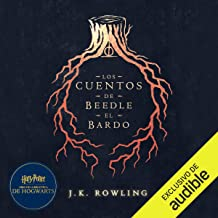 Los cuentos de Beedle el bardo [The Tales of Beedle the Bard]: Harry Potter Libro de la Biblioteca Hogwarts