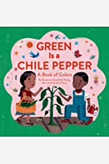 Green Is a Chile Pepper: A Book of Colors Kindle Edition