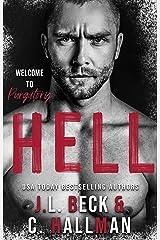 Hell: A Dark Kinky Romance (Black Heart Romance presents Heaven & Hell) Kindle Edition