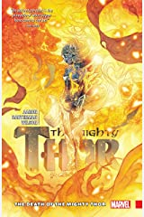 The Mighty Thor Vol. 5: The Death Of The Mighty Thor (The Mighty Thor (2015-2018)) Kindle Edition