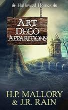 Art Deco Apparitions: A Paranormal Women's Fiction Novel: (Hallowed Homes) (Haven Hollow Book 14)