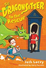 The Dragonsitter to the Rescue (The Dragonsitter Series Book 6)