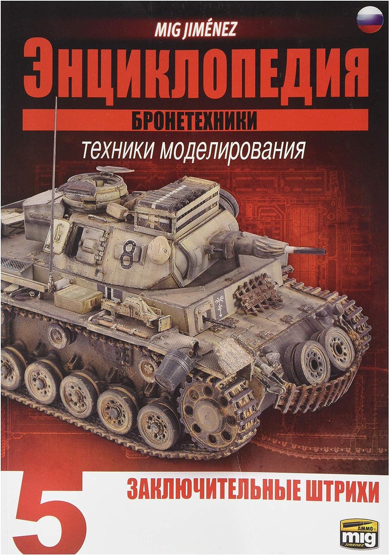 Munition Munition Munition mig-6194 Enzyklopädie Von Armour straffungstechniken Vol. 5 – Final Touches Russisch, Mehrfarbig B07FYPC4QR | Online Store  96636b