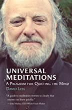 Universal Meditations: A Program for Quieting the Mind