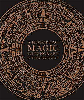 A History of Magic, Witchcraft and the Occult (English Editi