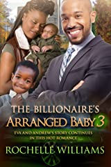 The Billionaire's Arranged Baby 3: An African American Pregnancy Romance For Adults (Eva And Andrew) Kindle Edition