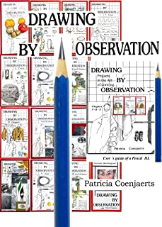 Patricia Coenjaerts Drawing by Observation: Volume III User `s guide of a pencil Chapters 7-8-9. (English Edition)