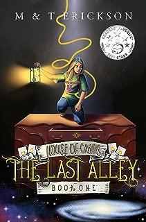 The Last Alley (YA Magic Urban Fantasy Adventure): House of Cards Book 1