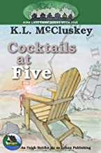 Cocktails at Five (Kirk Lake Camp Book 5) (English Edition)