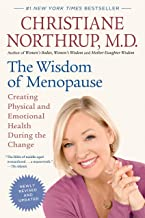 The Wisdom of Menopause (Revised Edition): Creating Physical and Emotional Health During the Change PDF