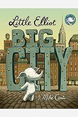 Little Elliot, Big City Kindle Edition