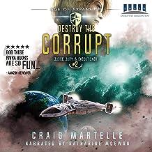 Destroy the Corrupt: Judge, Jury, & Executioner, Book 2