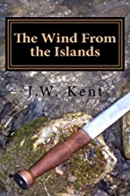The Wind From the Islands (The Legend of Fergus Book 2)