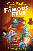 Five Get Into A Fix: Book 17 (Famous Five series)