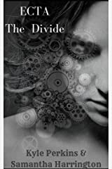 Ecta: The Divide Kindle Edition