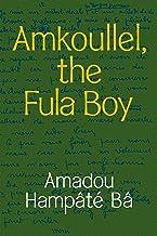 Amkoullel, the Fula Boy