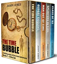 The Time Bubble Box Set: Books 1-5: A thrilling series of time travel adventures