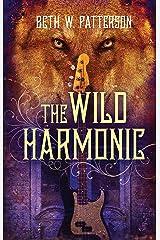 The Wild Harmonic Kindle Edition