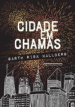 Cidade em chamas (Portuguese Edition)