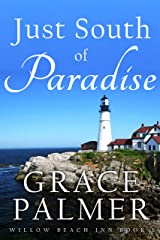 Just South of Paradise (Willow Beach Inn Book 1) Kindle Edition