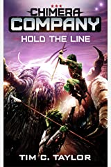 Hold the Line (Chimera Company Book 5) Kindle Edition