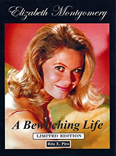 Elizabeth Montgomery: A Bewitching Life