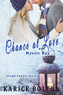 Chance at Love on Mystic Bay (Island County Series Book 6)