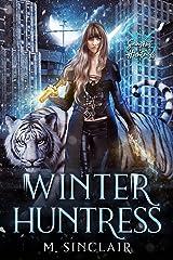 Winter Huntress (Seasons of the Huntress Book 1) Kindle Edition